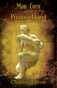 Man-Corn in the Promised Land