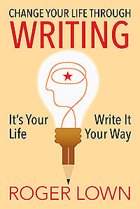 Change Your Life Through WRITING