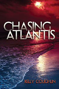 Chasing Atlantis by Kelly Coughlin