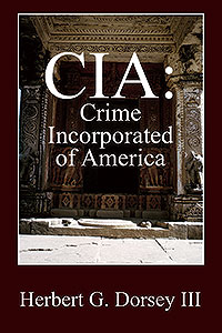 CIA: Crime Incorporated of America