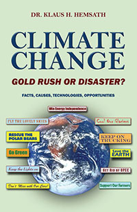 CLIMATE CHANGE - GOLD RUSH OR DISASTER?