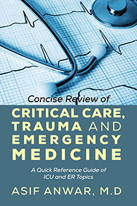Concise Review of Critical Care, Trauma and Emergency Medicine
