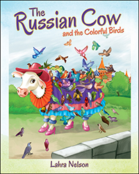 The Russian Cow and the Colorful Birds