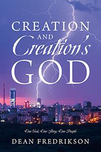 Creation and Creation's God