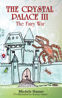 The Crystal Palace III: The Fairy War