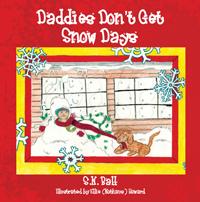 Daddies Don't Get Snow Days