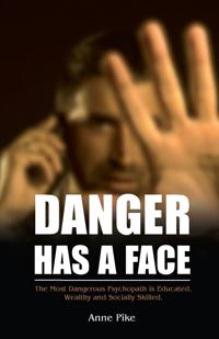 Danger has a Face