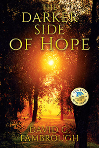 The Darker Side of Hope