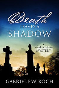 Death Leaves a Shadow