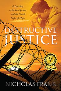 Destructive Justice