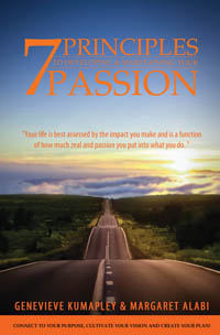 7 Principles to Developing and Maintaining Your Passion