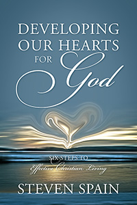 Developing Our Hearts For God