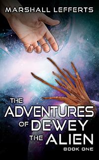 The Adventures of Dewey the Alien