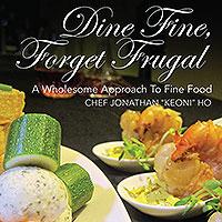 Dine Fine, Forget Frugal