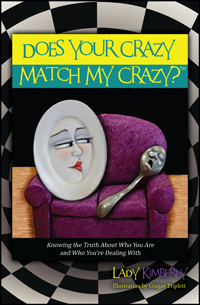 Does Your Crazy Match My Crazy?