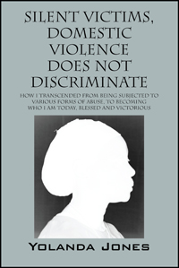 Silent Victims, Domestic Violence Does Not Discriminate