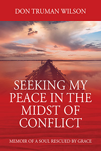 Seeking My Peace in the Midst of Conflict