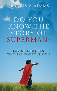 Do You Know the Story of Superman?