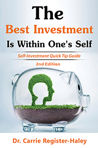 The Best Investment Is Within One's Self