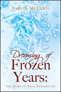 Dreaming of Frozen Years