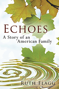 Echoes: A Story of an American Family
