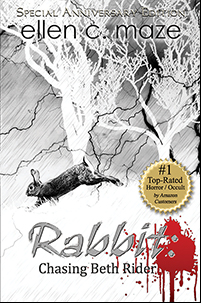 Rabbit: Chasing Beth Rider Special Anniversary Edition