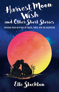 Harvest Moon Wish and Other Short Stories