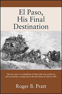 El Paso, His Final Destination