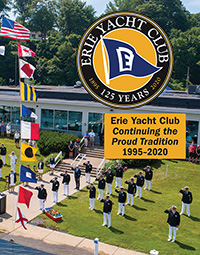 Erie Yacht Club Continuing the Proud Tradition 1995 - 2020