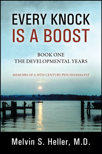 Every Knock Is a Boost: Book One, The Developmental Years
