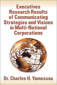 Executives Research Results of Communicating Strategies and Visions in Multi-National Corporations