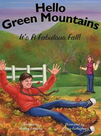 Hello Green Mountains