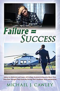 FAILURE = SUCCESS