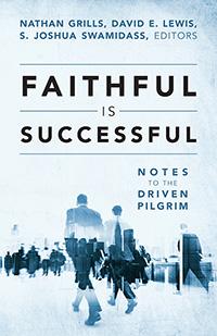 Faithful Is Successful