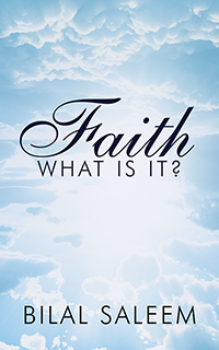 Faith: What Is It?