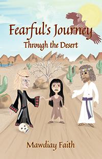 Fearful's Journey Through the Desert