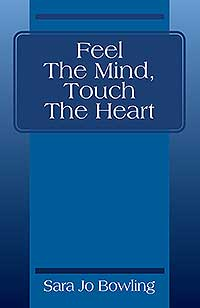 Feel The Mind, Touch The Heart