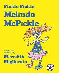Fickle Fickle Melinda McPickle