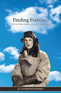 Finding Frances ... Love Letters from a Flight Lieutenant