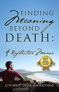 Finding Meaning Beyond Death: A Reflective Memoir