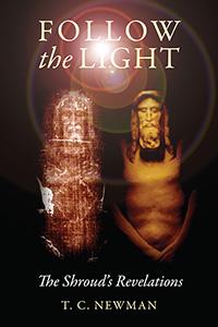 Follow the Light, the Shroud's Revelations book cover