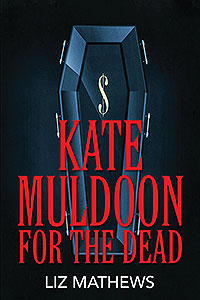 Kate Muldoon: For the Dead