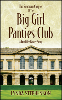The Southern Chapter Of The Big Girl Panties Club