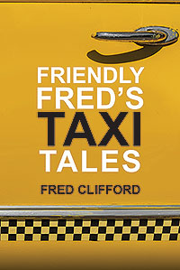 Friendly Fred's Taxi Tales