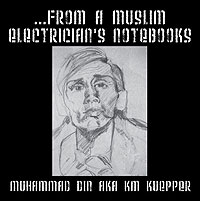 ...from a Muslim Electrician's Notebooks