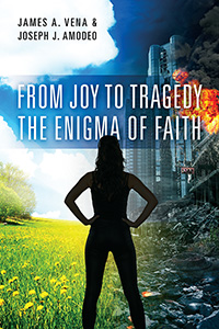 From Joy to Tragedy: The Enigma of Faith