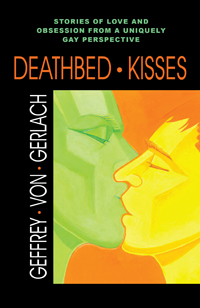 DEATHBED KISSES
