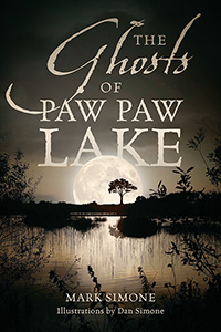 The Ghosts of Paw Paw Lake