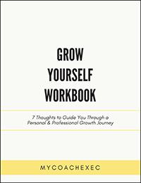 Grow Yourself Workbook