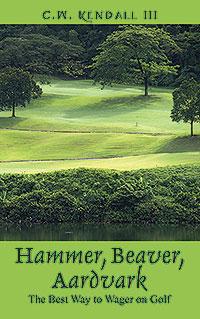 Hammer, Beaver, Aardvark